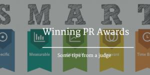 Winning PR Awards – some simple tips